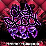 Straight Up No Diggity: Old Skool R&B