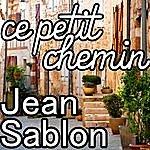 Jean Sablon Ce Petit Chemin