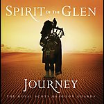 The Royal Scots Dragoon Guards Spirit Of The Glen - Journey