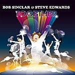 Bob Sinclar Together (Radio Edit)