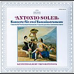 Kenneth Gilbert Soler: 6 Concertos For Two Keyboard Instruments