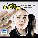 Lady Sovereign Love Me Or Hate Me (Int L Single)
