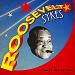 Roosevelt Sykes The Ultimate Collection