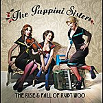 The Puppini Sisters The Rise And Fall Of Ruby Woo (Non-Eu Version)