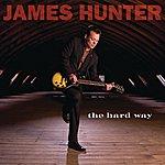 James Hunter The Hard Way (International Super Jewel)