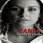 Tania Encore Et Encore