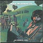 Mac McAnally No Problem Here