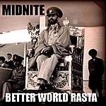 Midnite Better World Rasta
