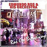 Edmundo Ros Ros On Broadway