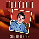 Tony Martin Something In The Air