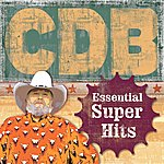 The Charlie Daniels Band The Essential Super Hits Of The Charlie Daniels Band