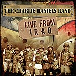 The Charlie Daniels Band Live From Iraq