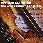 Yehudi Menuhin The Brandenburg Concertos (Part 2)