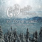 Charlie Daniels Joy To The World: A Bluegrass Christmas