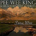 Pee Wee King Swing West