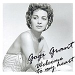 Gogi Grant Welcome To My Heart