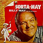 Billy May Sorta-May