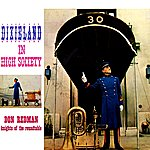 Don Redman & His Orchestra Dixieland In High Society