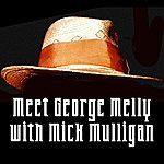George Melly Meet George Melly With Mick Mulligan
