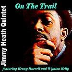 Jimmy Heath On The Trail