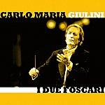 Carlo Maria Giulini I Due Foscari