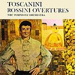 Arturo Toscanini Rossini Overtures