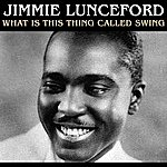Jimmie Lunceford What Is This Thing Called Swing