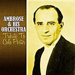 Ambrose & His Orchestra Tribute To Cole Porter