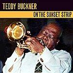 Teddy Buckner On The Sunset Strip