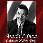 Mario Lanza Cavalcade Of Show Tunes