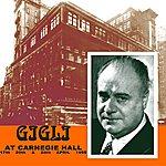 Beniamino Gigli Gigli At Carnegie Hall