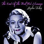 Sophie Tucker The Last Of The Red Hot Mommas