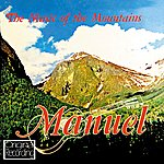 Manuel & The Music Of The Mountains The Music Of The Mountains