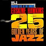 Erskine Hawkins Live At The Embers