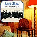 Artie Shaw & His Orchestra 1938 Volume 1