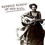 Memphis Minnie No Bad Gal