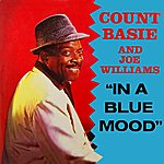 Count Basie & His Orchestra In A Blue Mood
