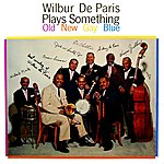 Wilbur De Paris Plays Something Old, New, Gay, Blue
