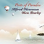Alfred Newman Ports Of Paradise (Remastered)