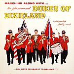 The Dukes Of Dixieland Marching Along With The Phenomenal Dukes Of Dixieland