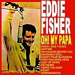 Eddie Fisher Oh! My Papa