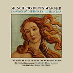 Charles Munch Munch Conducts Wagner