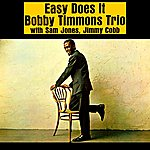 Bobby Timmons Trio Easy Does It