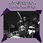 Art Blakey & The Jazz Messengers I Could Have Danced All Night