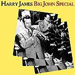 Harry James Big John Special