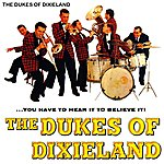 The Dukes Of Dixieland You Have To Hear It To Believe It!