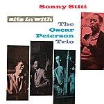 Sonny Stitt Sonny Stitt Sits In With Oscar Peterson Trio
