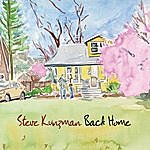 Steve Kunzman Back Home