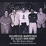 Allen Houser Sextet Whatever Happened To Allen Houser?