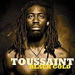 Toussaint Black Gold